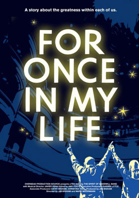 For Once In My Life Screens January 20, 2011